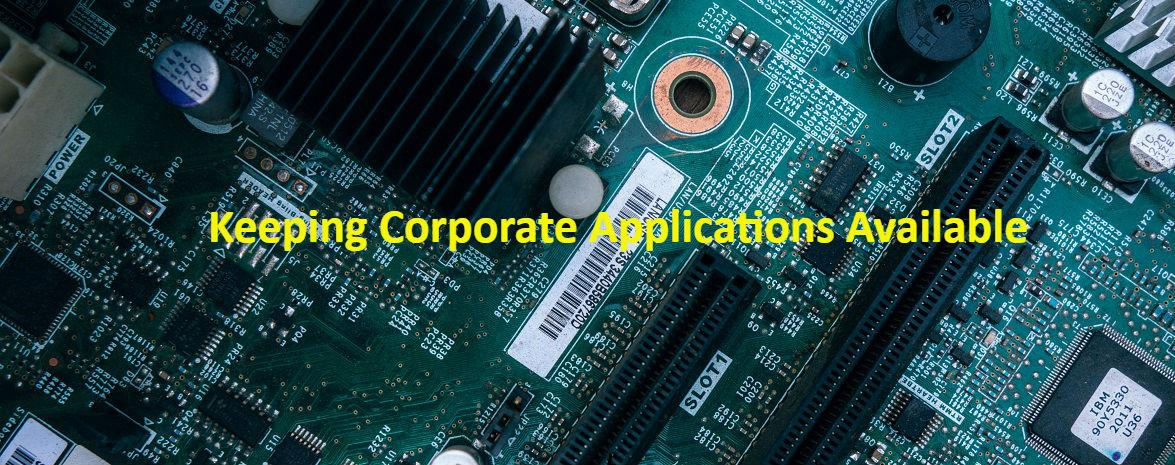 Keeping Corporate Applications Available